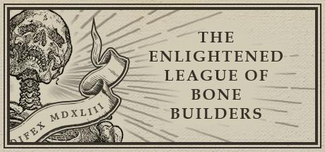 The-Enlightened-League-of-Bone-Builders