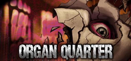 Organ-Quarter