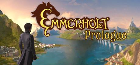 Emmerholt-Prologue